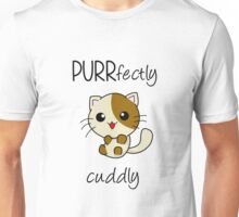 PURRfectly cuddly! ^.^ Unisex T-Shirt
