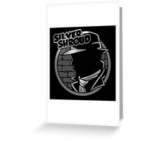 SILVER SHROUD Greeting Card