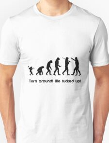 Evolutionary Mistake T-Shirt