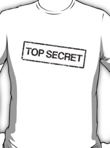 Top secret, black grunge stamp T-Shirt