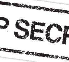 Top secret, black grunge stamp Sticker
