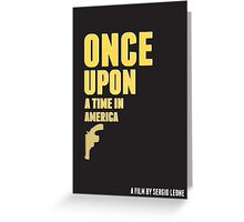 Once Upon a Time in America (Alternative Poster) Greeting Card