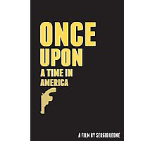 Once Upon a Time in America (Alternative Poster) Photographic Print