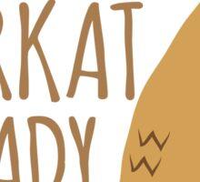 Crazy Meerkat Lady Sticker