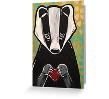 Quit Badgerin' My Heart. Greeting Card