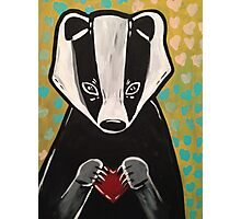 Quit Badgerin' My Heart. Photographic Print
