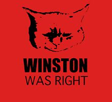 Winston Was Right ! Unisex T-Shirt