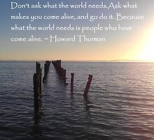 Howard Thurman quote by Jenny Fitzgerald