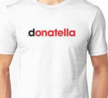 Donatella Unisex T-Shirt