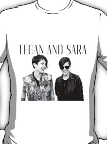 Happy Tegan and Sara + logo T-Shirt