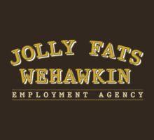 Jolly Fats Wehawkin Employment Agency by LordNeckbeard