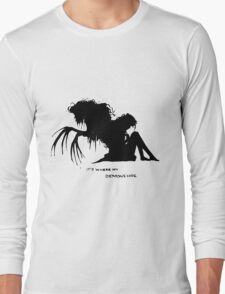 Where my demons hide Long Sleeve T-Shirt