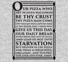 The Lords Pizza Prayer by printproxy