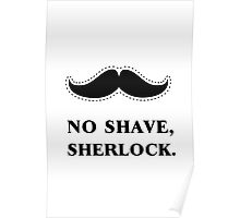 No Shave, Sherlock Poster