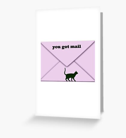 you got mail Greeting Card
