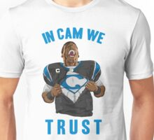 In Cam We Trust - Man of Steel 2016 Unisex T-Shirt
