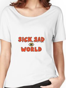 Daria Sick sad world Women's Relaxed Fit T-Shirt