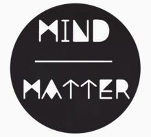 Mind//Matter by staytrill