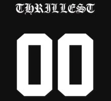 Thrillest by staytrill