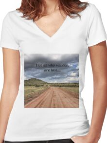 Not all who wander are lost. Women's Fitted V-Neck T-Shirt