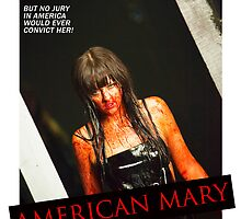 American Mary I Spit On Your Grave Style Poster by Kaari