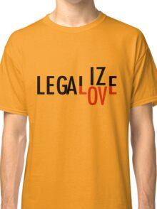 LEGALIZE LOVE black/red Classic T-Shirt