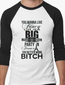 Fancy Mansion Party France Better Work Bitch Britney Men's Baseball ¾ T-Shirt