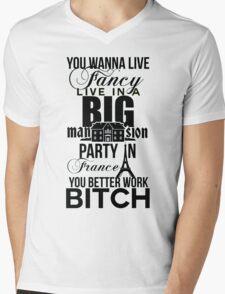 Fancy Mansion Party France Better Work Bitch Britney Mens V-Neck T-Shirt