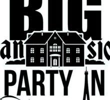 Fancy Mansion Party France Better Work Bitch Britney Sticker