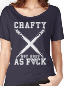 Crafty As Fuck Long Sleeve Women's Relaxed Fit T-Shirt