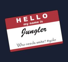 My name is - Jungle - LoL by Nuvirov