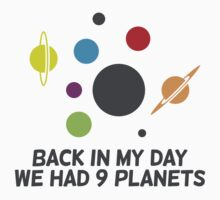 We Had 9 Planets by artpolitic