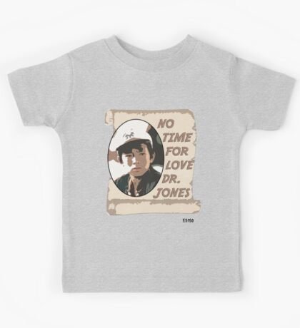 No Time For Love Doctor Jones Kids Tee