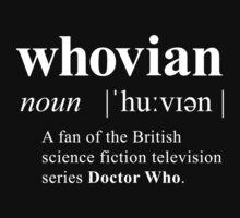 Whovian (noun) T-Shirt