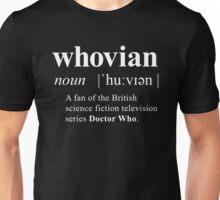 Whovian (noun) Unisex T-Shirt