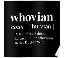 Whovian (noun) Poster