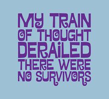 My train of thought Unisex T-Shirt