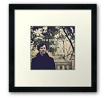 'To a great mind, nothing is little.' Sherlock Holmes quote Framed Print