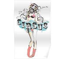 Circus girl Poster