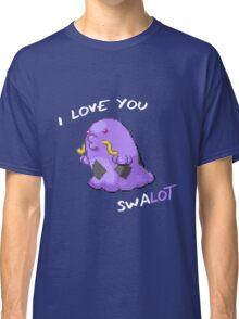 I Love You Swalot Classic T-Shirt