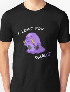 I Love You Swalot T-Shirt
