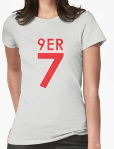 """""""9ER 7"""" - A tribute to QB #7 Colin Kaepernick of the San Francisco 49ers Womens Fitted T-Shirt"""