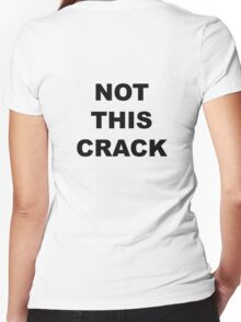 "Community ""Not This Crack"" Ass-crack Bandit T-shirt Women's Fitted V-Neck T-Shirt"