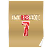 [CLASSIC] KAE9ERNICK 7 - QB #7 Colin Kaepernick of the San Francisco 49ers Poster