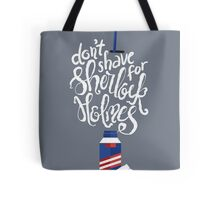 Don't Shave for Sherlock Tote Bag