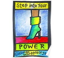 Step Into Your Power Poster Poster