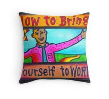 How to Bring Yourself to Work Notecard or Print Throw Pillow