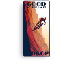 retro style mountain bike poster: Good to the Last Drop Canvas Print