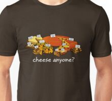 Cheese anyone white Unisex T-Shirt