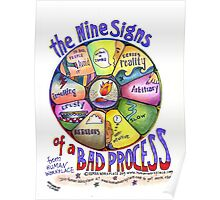 Nine Signs of a Bad Process Poster Poster